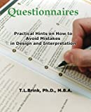 Brink PhD, T L: Questionnaires: Practical Hints On How To Avoid Mistakes In Design And Interpretation
