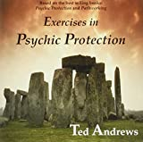 Andrews, Ted: Exercises in Psychic Protection