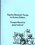 Cognitive-Behavioral Therapy for Anxious…