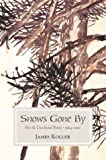 Koller, James: Snows Gone by: New & Collected Poems 1964 2002