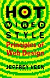 Veen, Jeffrey: Hotwired Style: Principles for Building Smart Web Sites