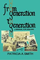 From Generation to Generation: A Manual for…