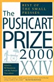 Henderson, Bill: The Pushcart Prize Xxiv 2000