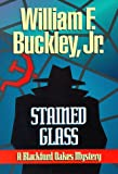 Buckley, William F.: Stained Glass