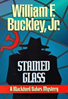Stained glass : a Blackford Oakes mystery by…