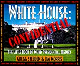 Morris, Jim: White House: Confidential