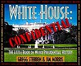 Morris, Jim: White House: Confidential