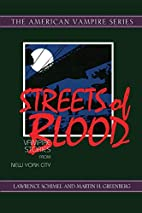 Streets of Blood by Lawrence Schimel