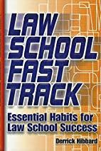 Law School Fast Track: Essential Habits for…