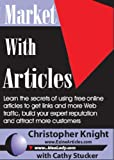 Christopher Knight: Market with Articles Teleseminar