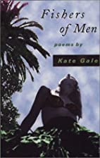 Fishers of Men by Kate Gale