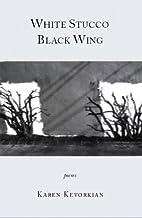 White Stucco Black Wing (PS3611.E96 W45…