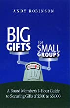 Big Gifts For Small Groups: A 1-hour Board…