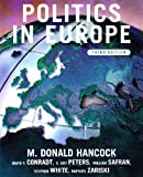 White, Stephen: Politics in Europe: An Introduction to the Politics of the United Kingdom, France, Germany, Italy, Sweden, Russia, and the European Union