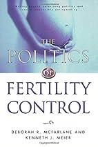 The Politics of Fertility Control: Family…