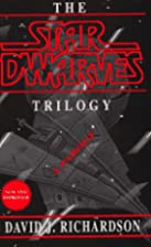 The Star Dwarves Trilogy by David J.…