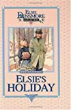Finley, Martha: Elsie's Holiday