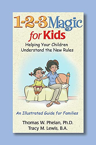 1-2-3-magic-for-kids-helping-your-kids-understand-the-new-rules