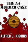 AA The A. A. Murder Case by Alfred J.…