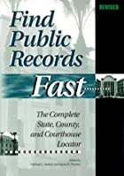 Find Public Records Fast by Michael L.…