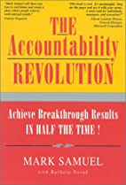The Accountability Revolution: Achieve…