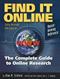 Alan M. Schlein: Find It Online: The Complete Guide to Online Research