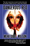 Wilson, Mehitobel: Dangerous Red