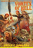 Brian C. Pohanka: History of the 5th New York Volunteer Infantry: Vortex of Hell