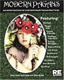 Vale, V.: Modern Pagans: An Investigation of Contemporary Pagan Practices