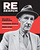 V. Vale: RE/Search - William S Burroughs, Throbbing Gristle, Brion Gysin