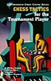 Alburt, Lev: Chess Tactics for the Tournament Player