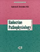Endocrine pathophysiology by Catherine B.&hellip;