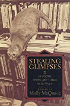 Stealing Glimpses: Of Poetry, Poets, and…