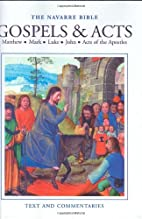The Navarre Bible: Gospels & Acts (The…