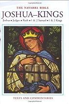 The Navarre Bible: Joshua to Kings (The…