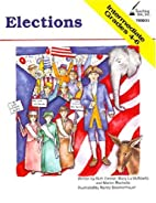 Elections, Intermediate Grades 4-6 by Ruth…