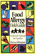 Food Allergy Field Guide : A Lifestyle…