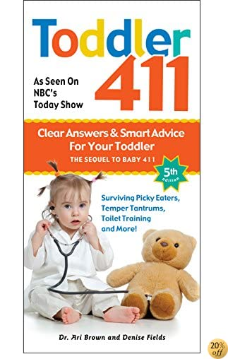 TToddler 411: Clear Answers & Smart Advice for Your Toddler