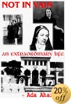 TNot in Vain: Extraordinary Life