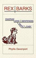 Rex Barks: Diagramming Sentences Made Easy…