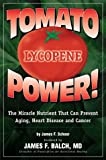 Scheer, James F.: Tomato Power : Lycopene