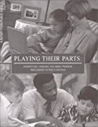 Playing Their Parts: Parents And Teachers…