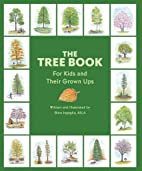 The Tree Book for Kids and Their Grown Ups…
