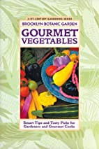 Gourmet Vegetables: Smart Tips and Tasty…