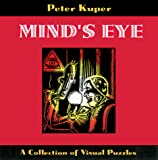 Kuper, Peter: Mind's Eye: A Collection of Visual Puzzles by Peter Kuper
