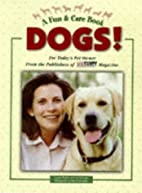 DOGS! (Fun & Care Books) by Lynette Padwa