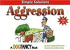 Aggression by Kim Thornton