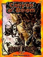 Canyon o' Doom by Shane Lacy Hensley