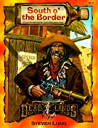 South o' the Border by Shane Lacy Hensley