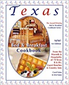 Texas Bed & Breakfast Cookbook: From the…